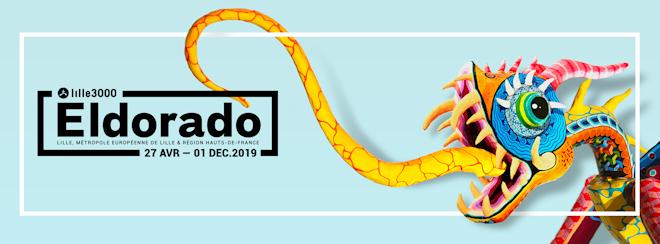 lille3000 – Eldorado : programme des vernissages gratuits des expositions et des métamorphoses du 24 au 28 avril 2019