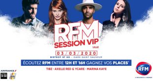 RFM SESSION VIP à Lille