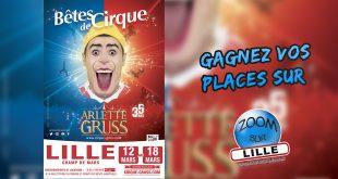 Gagnez vos places pour le Cirque Arlette Gruss 2020 à Lille
