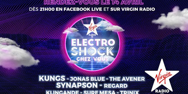 Mardi 14 avril 2020, concert Virgin Radio – Electroshock en direct dans votre salon