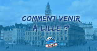 Comment venir à Lille ?