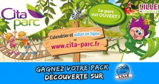 Gagnez votre Pack Découverte (10 tickets) pour le parc d'attractions Cita-Parc !