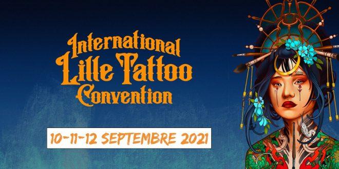 International Lille Tattoo Convention à Lille Grand Palais du 10 au 12 septembre 2021